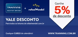 Leitores do blog rafaelWendel ganham 5% em qualquer curso Trainning